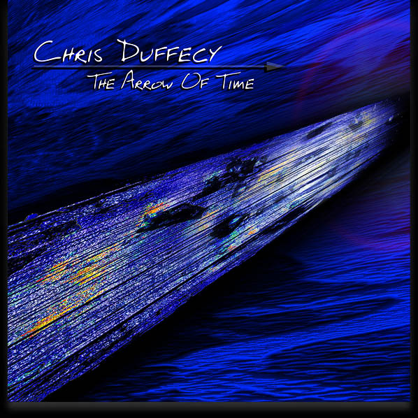 The Arrow Of Time CD Cover Art -  (c)2016 Chris Duffecy